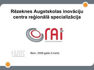Rezeknes Augstskolas inovaciju centra regionala specializacija