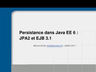 Persistance dans Java EE 6 : JPA2 et EJB 3.1
