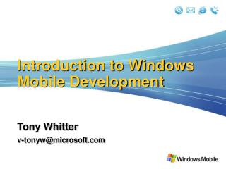 Introduction to Windows Mobile Development