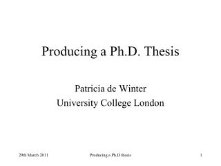 Producing a Ph.D. Thesis