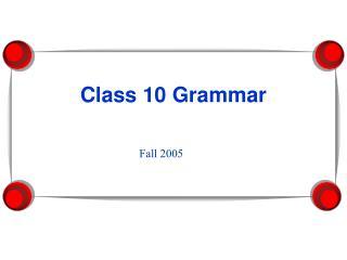 Class 10 Grammar