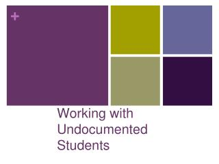 Working with Undocumented Students