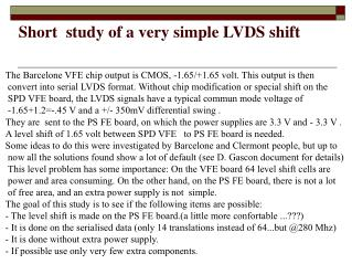 Short  study of a very simple LVDS shift
