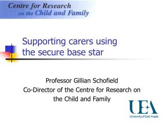 Supporting carers using  the secure base star