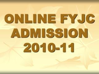 ONLINE FYJC ADMISSION  2010-11