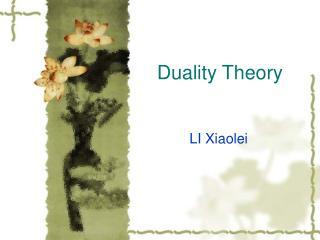 Duality Theory