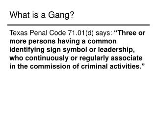 What is a Gang