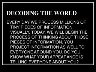 DECODING THE WORLD