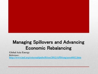 Managing Spillovers and Advancing Economic Rebalancing