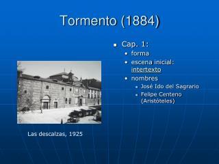 Tormento 1884