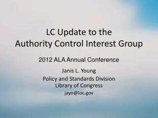 LC Update to the Authority Control Interest Group