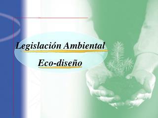Legislaci n Ambiental Eco-dise o