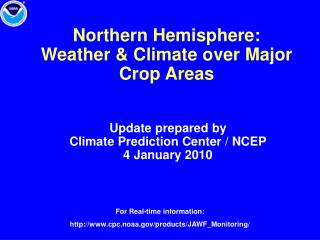 Northern Hemisphere:  Weather  Climate over Major Crop Areas