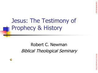 Jesus: The Testimony of Prophecy  History