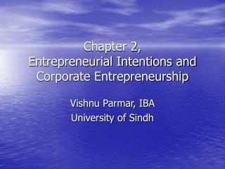 Chapter 2,  Entrepreneurial Intentions and Corporate Entrepreneurship