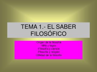 TEMA 1.- EL SABER FILOS FICO
