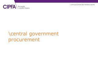 Central government procurement