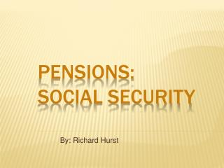 Pensions: Social security