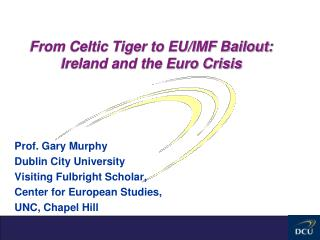 From Celtic Tiger to EU