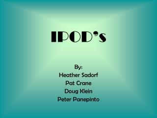 IPOD s