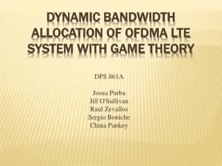 Dynamic Bandwidth Allocation of OFDMA LTE System with Game Theory