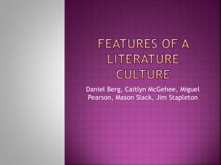 Features of a Literature Culture