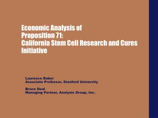 Economic Analysis of Proposition 71: California Stem Cell Research and Cures Initiative