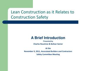 Lean Construction as it Relates to      Construction Safety