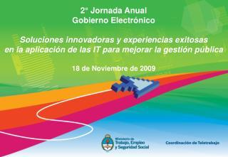 2  Jornada Anual Gobierno Electr nico  Soluciones innovadoras y experiencias exitosas en la aplicaci n de las IT para me