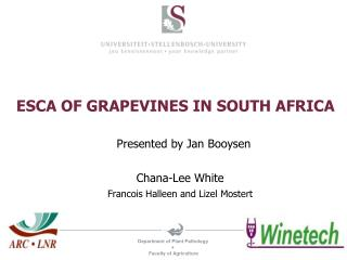 ESCA OF GRAPEVINES IN SOUTH AFRICA