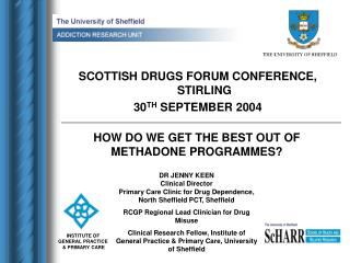 SCOTTISH DRUGS FORUM CONFERENCE, STIRLING 30TH SEPTEMBER 2004