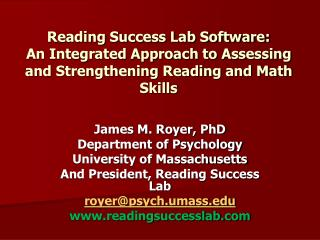 Reading Success Lab Software: An Integrated Approach to Assessing and Strengthening Reading and Math Skills