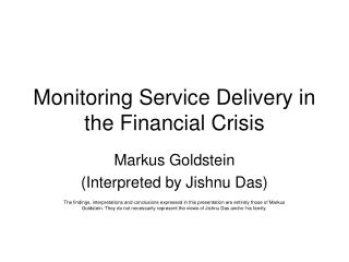 Monitoring Service Delivery in the Financial Crisis