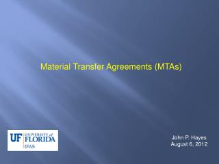 Material Transfer Agreements MTAs