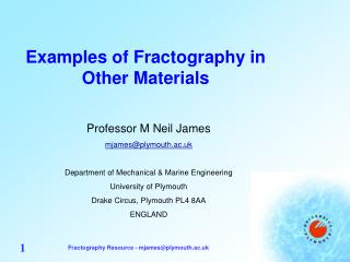 Examples of Fractography in Other Materials
