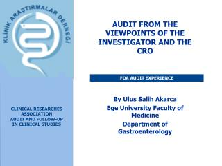 CLINICAL RESEARCHES ASSOCIATION AUDIT AND FOLLOW-UP IN CLINICAL STUDIES