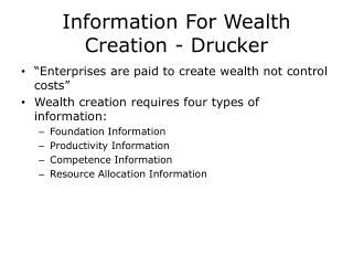 Information For Wealth Creation - Drucker