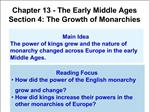 Chapter 13 - The Early Middle Ages Section 4: The Growth of Monarchies