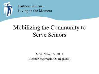 Mobilizing the Community to Serve Seniors
