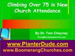 Climbing Over 75 in New Church Attendance