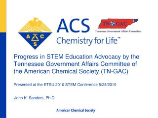 Progress in STEM Education Advocacy by the Tennessee Government Affairs Committee of the American Chemical Society TN-GA