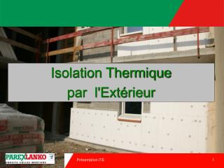 Isolation Thermique  par  lExt rieur
