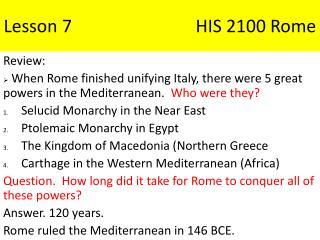 Lesson 7    HIS 2100 Rome