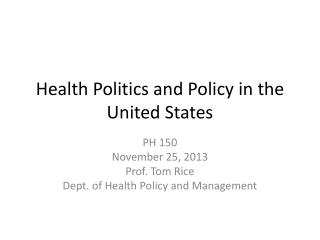 Health Politics and Policy in the United States