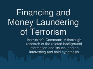 Financing and Money Laundering of Terrorism