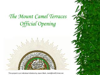 The Mount Camel Terraces Official Opening