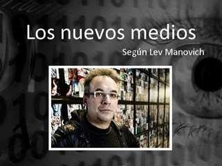 Los Nuevos Medios de Lev Manovich