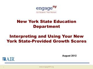 New York State Education Department  Interpreting and Using Your New York State-Provided Growth Scores