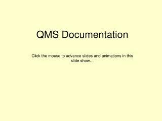 QMS Documentation