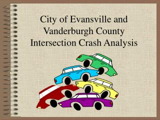 City of Evansville and Vanderburgh County Intersection Crash Analysis
